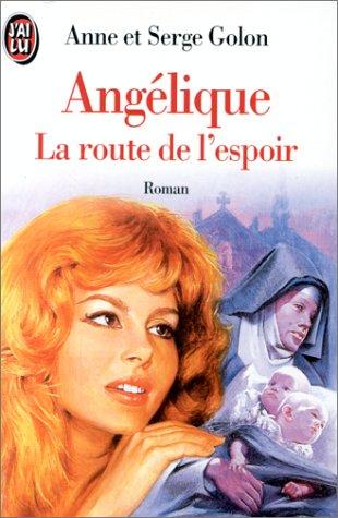 Angélique : La route de l'espoir