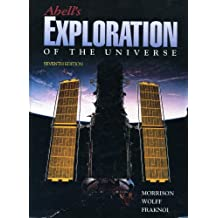 Exploration of the Universe (Abell's Exploration of the Universe, 7th Ed)