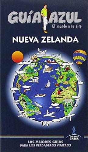 NUEVA ZELANDA: GUÍA AZUL NUEVA ZELANDA por Mosés Martínez
