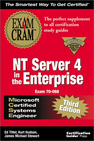 Mcse Nt Server 4 In The Enterprise Exam Cram Adaptive Testing Edition Exam 70 068