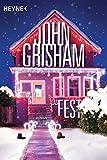 Das Fest: Roman von John Grisham