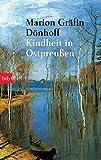 Kindheit in Ostpreußen - Marion Gräfin Dönhoff