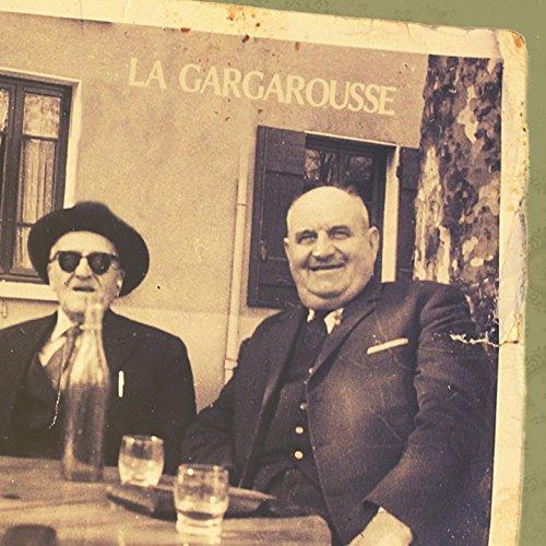 La Gargarousse - Ivres De Joie