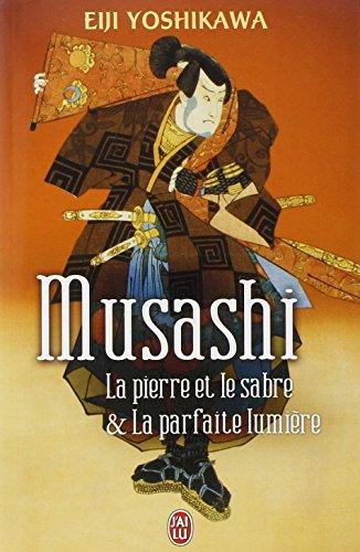Musashi : La pierre et le sabre et La parfaite lumire