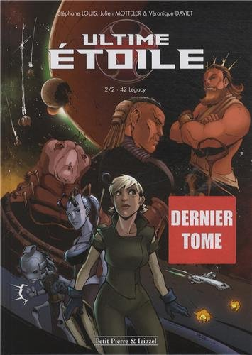 Ultime étoile, Tome 2 : 42 Legacy