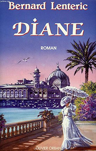 Diane par bernard lenteric