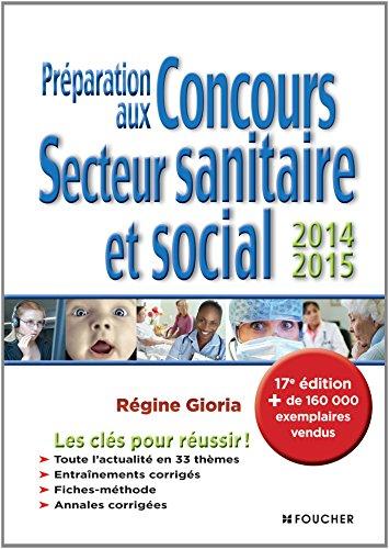 Préparation aux Concours Secteur sanitaire et social - 17e édition - 2014-2015