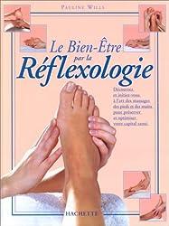 Le bien-être par la réflexologie