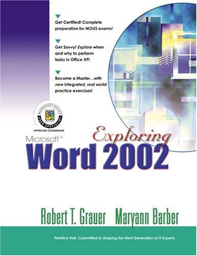 Exploring Microsoft Word 2002 Comprehensive (Exploring Microsoft Office Xp Series)