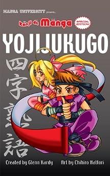 Kanji De Manga Special Edition: Yojijukugo (English Edition) de [Kardy, Glenn, Chihiro Hattori]