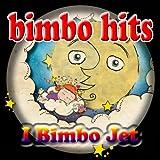 Bimbo Hits (Childrens music, balli di gruppo, compleanni, ideali per le feste dei bambini)