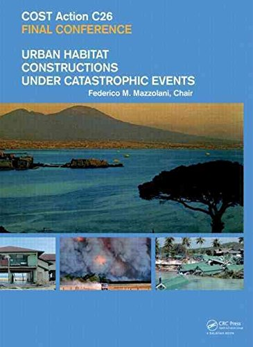 [(Urban Habitat Constructions Under Catastrophic Events : Proceedings of the COST C26 Action Final Conference)] [Edited by Federico M. Mazzolani] published on (August, 2010)