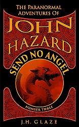 Send No Angel (John Hazard Book 3)