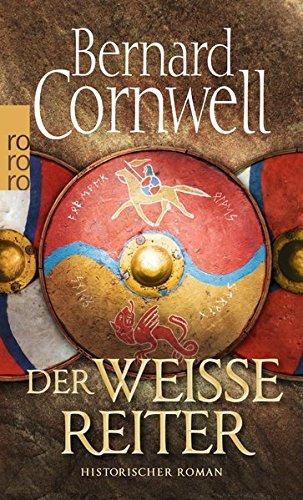 Der weiße Reiter: historischer Roman (Die Uhtred-Saga, Band 2) (Band Jungen-weißen)