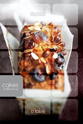 Cakes, muffins et Cie