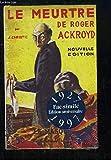 Le Meurtre de Roger Ackroyd. Fac-Similé Edition anniversaire 1927 - 1997 - LE MASQUE - 01/01/1997