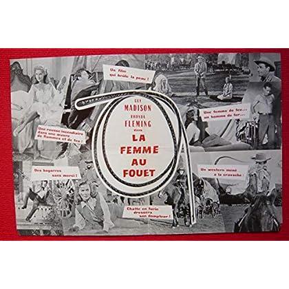 Dossier de presse de La femme au fouet (1959) – 31x48cm - Film de Harmon Jones avec Guy Madison, Rhonda Fleming – Photos N&B + résumé scénario – Bon état.