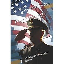 Manhunt: A Michael Casoni police thriller (Cop, Band 1)