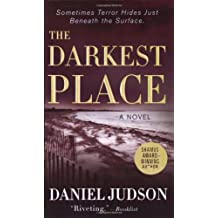 The Darkest Place by Daniel Judson (2007-05-01)