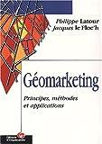Géomarketing (Editions Organisation)