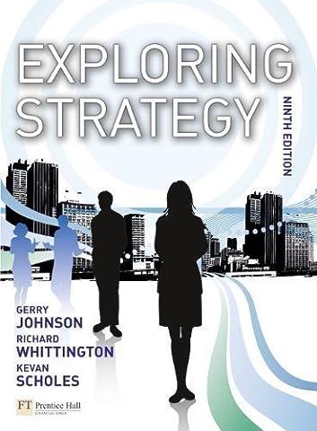 Exploring Strategy 9th (ninth) Edition by Johnson, Prof Gerry, Whittington,