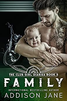 Family (The Club Girl Diaries Book 5) by [Jane, Addison]