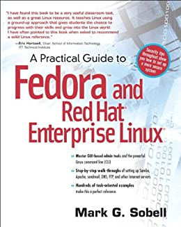 A Practical Guide to Fedora and Red Hat Enterprise Linux: College Edition von [Sobell, Mark G.]
