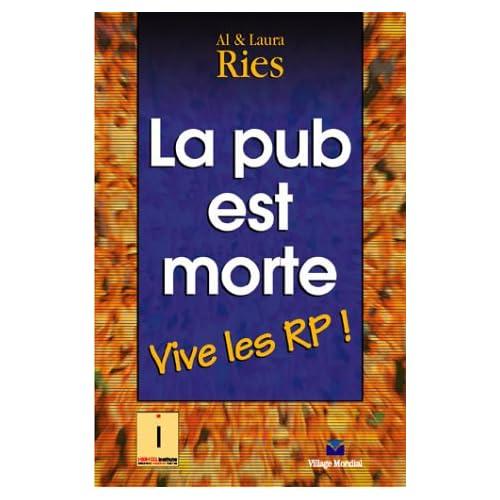 La pub est morte : Vive les RP !