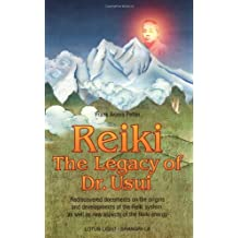 Reiki--The Legacy of Dr. Usui