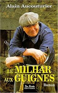 """Afficher """"Milhar aux guignes (Le)"""""""