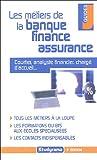 Les métiers de la banque, finance, assurance
