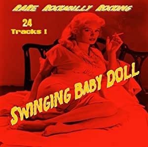 Swinging Baby Doll - Rare Rockabilly Rocking (CD)