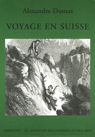 Voyage en Suisse par Alexandre Dumas