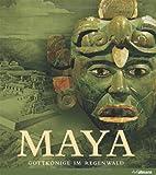Maya: Gottkönige im Regenwald -
