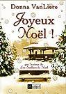Joyeux Noël ! par Donna Van Liere