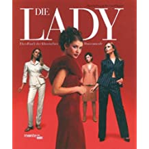 Die Lady: Handbuch der klassischen Damenmode