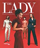 Die Lady: Handbuch der klassischen Damenmode - Claudia Piras