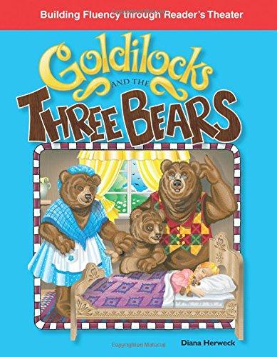 Goldilocks and the Three Bears (Building Fluency Through Reader\'s Theater: Folk and Fairy Tales)