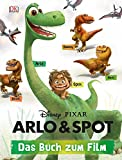 Disney Pixar Arlo & Spot: Das Buch zum Film