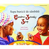 Grandma's Saturday Soup in Romanian and English (Multicultural Settings)