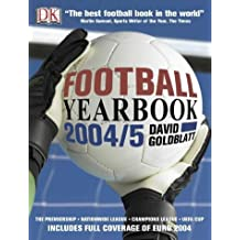Football Yearbook 2004-5: The Complete Guide to the World Game