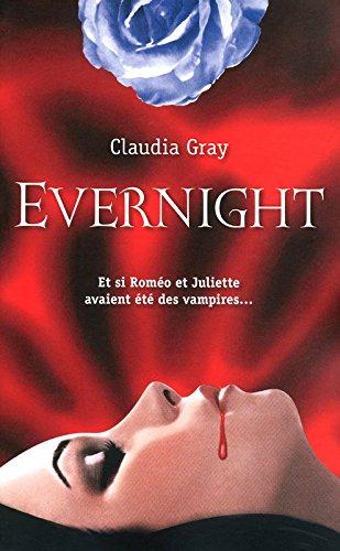 Evernight, Livre 1 : par Claudia Gray