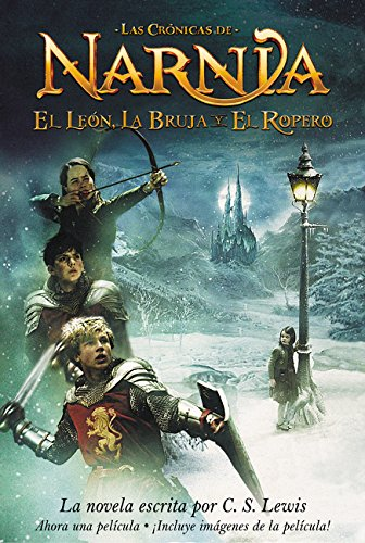 El Leon, La Bruja y El Ropero (Chronicles of Narnia S.) por C. S. Lewis