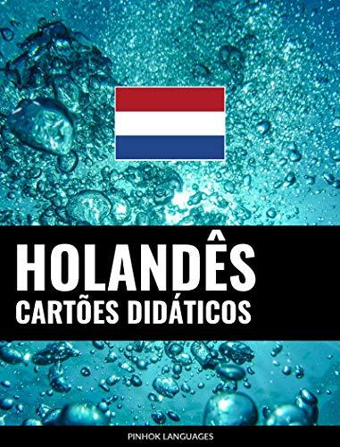 Cartões didáticos em holandês: 800 cartões didáticos importantes de holandês-português e português-holandês (Portuguese Edition) por Pinhok Languages