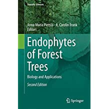 Endophytes of Forest Trees: Biology and Applications (Forestry Sciences)
