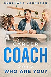 Career Coach Says: Who Are You?
