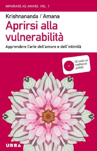aprirsi-alla-vulnerabilita-apprendere-larte-dellamore-e-dellintimita-con-cd-audio