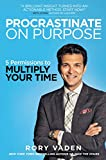 Procrastinate on Purpose HB: 5 Permissions to Multiply Your Time