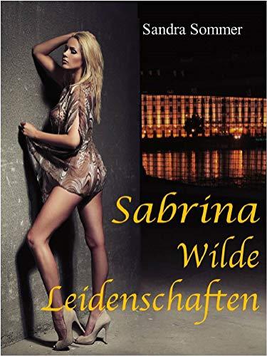 Sabrina - wilde Leidenschaft