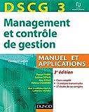 DSCG 3 - Management et contrôle de gestion - 3e édition - Manuel et applications, Corrigés inclus...